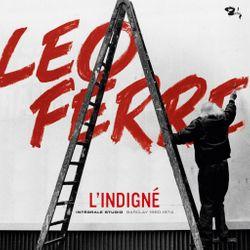 Léo Ferré, L'indigné