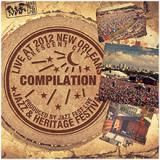 Compilation NEW ORLEANS JAZZ FEST 2012