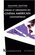 Formes et obsessions du cinéma américain contemporain (1980-2002)