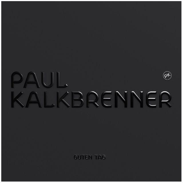 Paul Kalkbrenner Guten Tag