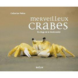 Merveilleux crabes - Catherine Vadon