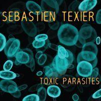 toxic parasites