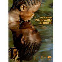 L'incroyable Afrique