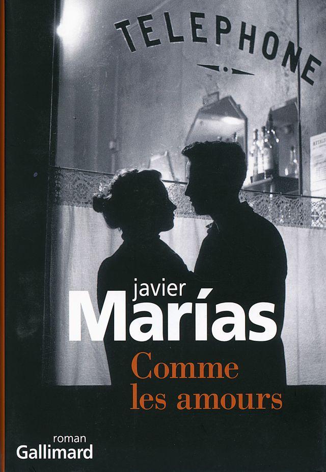 Comme les amours, de Javier Marias