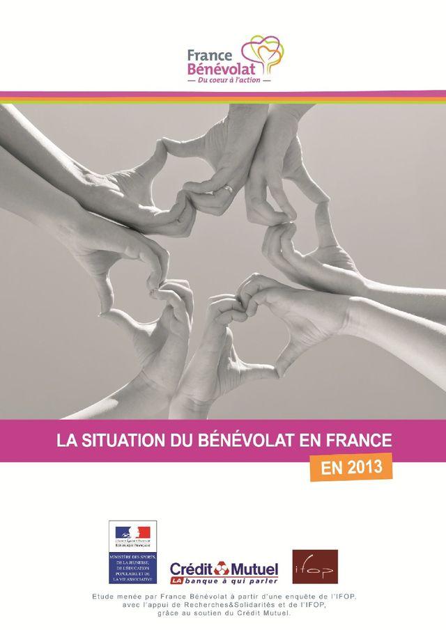 « France Bénévolat-IFOP-Crédit Mutuel : La situation du bénévolat en 2013 »,
