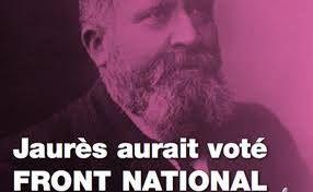 """""""Jaurès aurait voté Front National"""""""