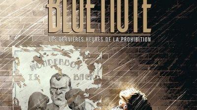 Jazz Culture : Blue Note ou les dernières heures de la prohibition