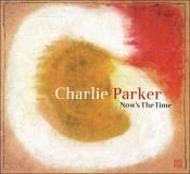Visuel CD - Now's the time - Charlie Parker
