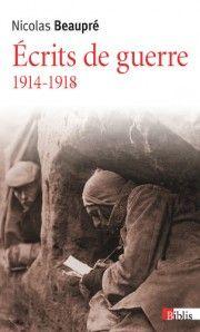 Ecrits de guerre - 1914-1918