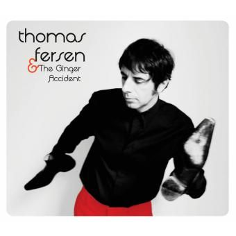 Thomas Fersen and The Ginger Accident
