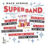 Visuel CD - Live at the detroit jazz festival - Mack Avenue Super Band