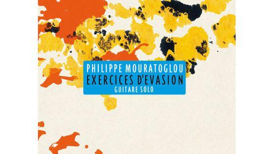 Exercices d'évasion par Philippe Mouratoglou - visuel pochette