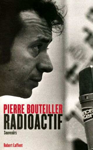 Pierre Bouteiller Radioactif couverture