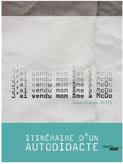 """J'ai vendu mon âme à McDo"" de Jean-Pierre Petit"