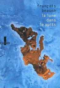 La lune dans le puits-histoires vraies de Méditerranée