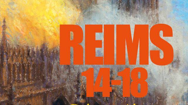 """Couverture du livre """"Reims 14-18, de la guerre à la paix"""""""