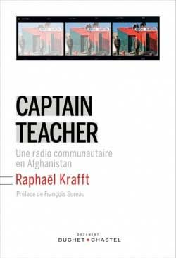 Captain Teacher : une radio communautaire en Afghanistan