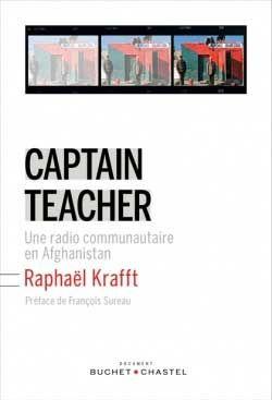 Captain Teacher : une radio communautaire en Afghanistan