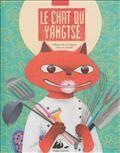 Le Chat du Yangtsé, de Catherine de La Clergerie, illustrations Claire de Gastold, édi° P. Picquier jeunesse