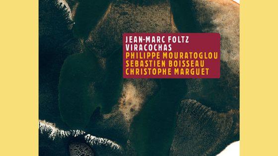 Viracochas par Jean-Marc Foltz - Visuel pochette