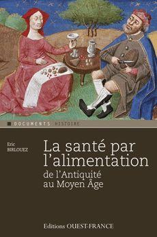 La santé par l'alimentation : de l'Antiquité au Moyen Age