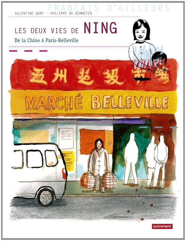Les deux vies de Ning de la Chine à Paris-Belleville