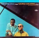 « Nat King Cole Sings / George Shearing Plays »