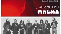 Jazz Culture : Au cœur du Magma