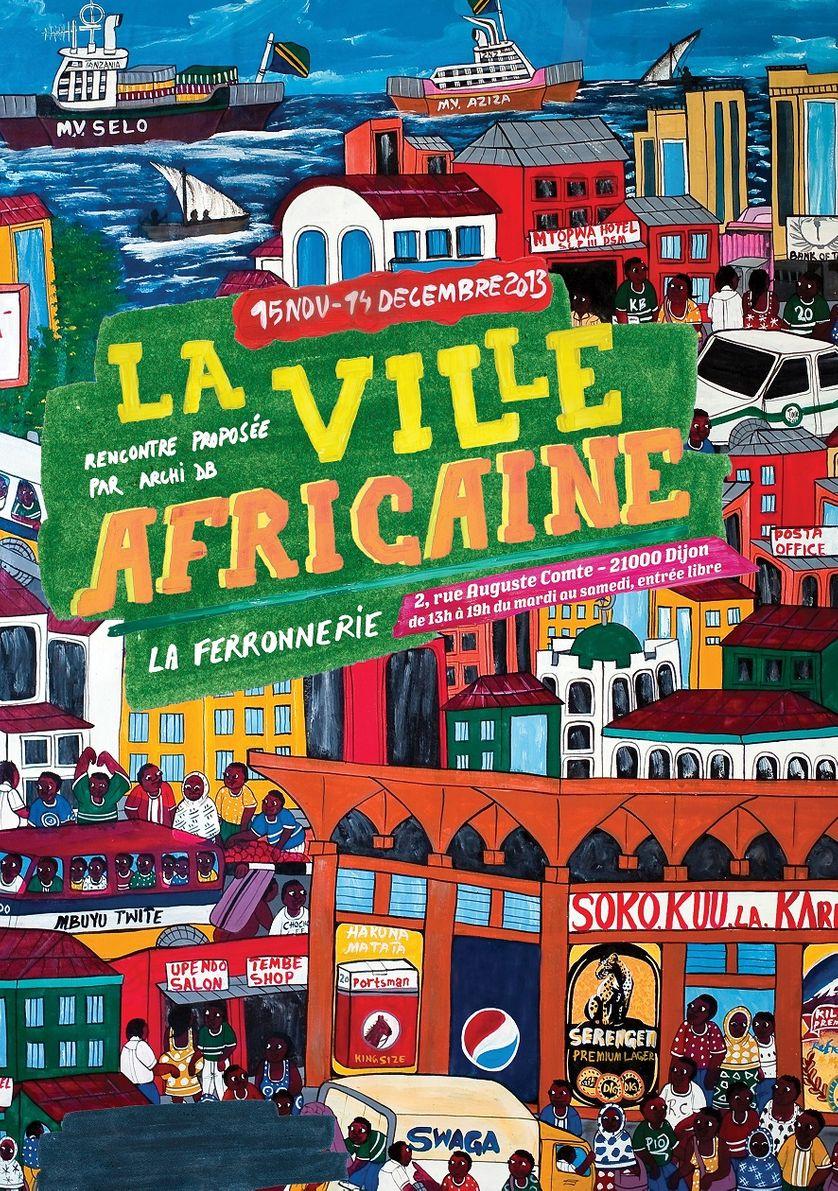 """Exposition """"La ville africaine"""" à Dijon du 15 novembre au 14 décembre"""