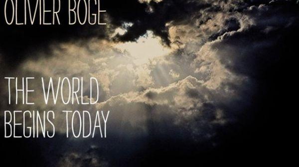 « The World Begins Today » , d'Olivier Bogé : coup de cœur de la semaine pour Alex Dutilh.