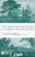 Les bonnes feuilles du jardin des plantes Ph Taquet