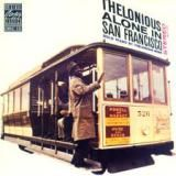 Thelonious Monk « Alone in San Francisco »