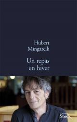 Hubert Mingarelli-Un repas en hiver-Stock