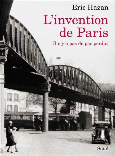 Eric Hazan - L'invention de Paris réédition 2012