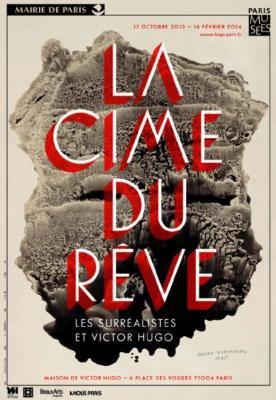 La cime du rêve-Les surréalistes et Victor Hugo