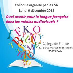 CSA : Quel avenir pour la langue française dans les médias audiovisuels ?