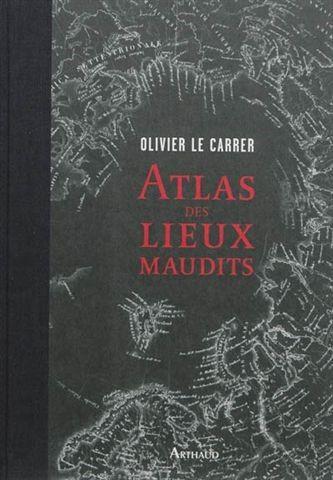 Atlas des lieux maudits