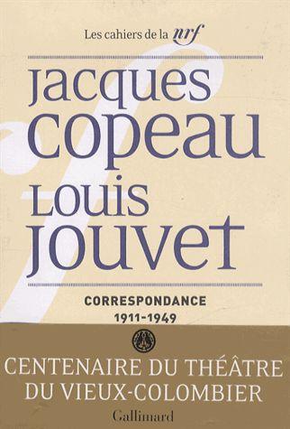 Correspondance Jacques Copeau - Louis Jouvet
