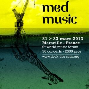 MARSEILLE, Babel Med Music 2013
