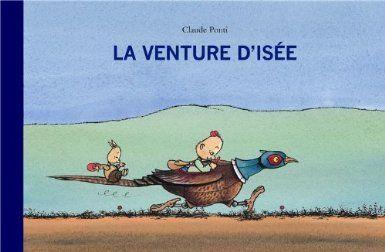 « L'avie d'Isée » de Claude Ponti