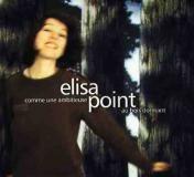 """L'album """" Comme une ambitieuse au bois dormant """" d'Elisa Point"""