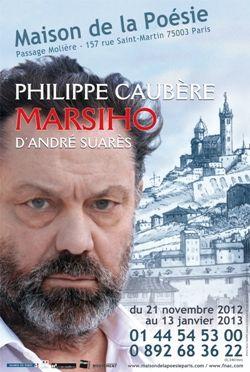 Philippe Caubère, comédien présente la pièce Marsiho d'André Suarès