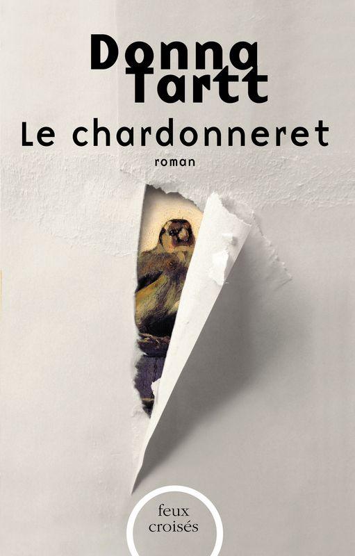 Donna Tartt - Le Chardonneret - Plon