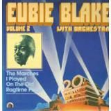 Eubie Blake « The Marches I Played on the Old Ragtime Piano, Volume 2 »