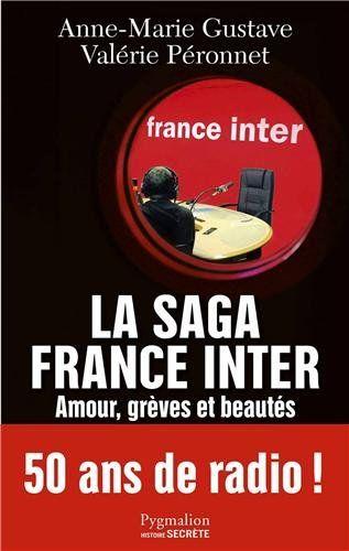 La saga France Inter : Amour, grèves et beautés, 50 ans de radio