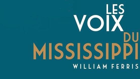 "Photo - Livre ""Les Voix du Mississippi"" de William Ferris"