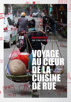 Voyage au coeur de la cuisine de rue
