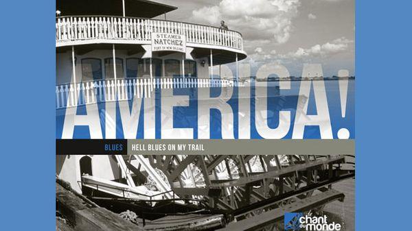 "ALBUM AMERICA! - Blues - ""Hell Blues on My Trail"""