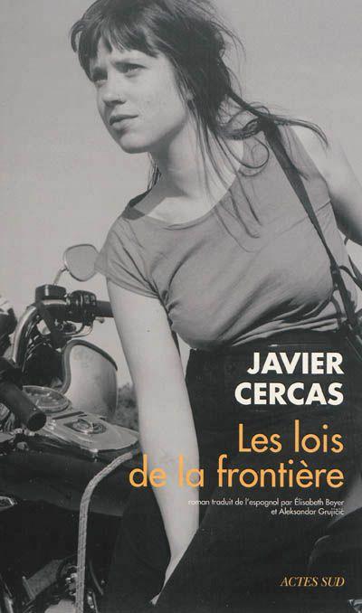 Javier Cercas-Les lois de la frontière