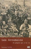 Les Aroumains : un peuple qui s'en va